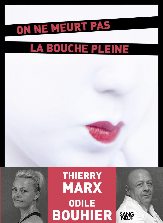 On ne meurt pas la bouche pleine | Bouhier, Odile (1970-....). Auteur