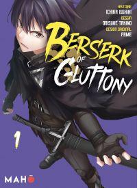 Berserk of Gluttony - Tome 1