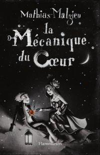 La Mécanique du coeur | Malzieu, Mathias