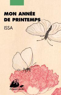 Mon année de printemps | Kobayashi, Issa (1763-1827). Auteur