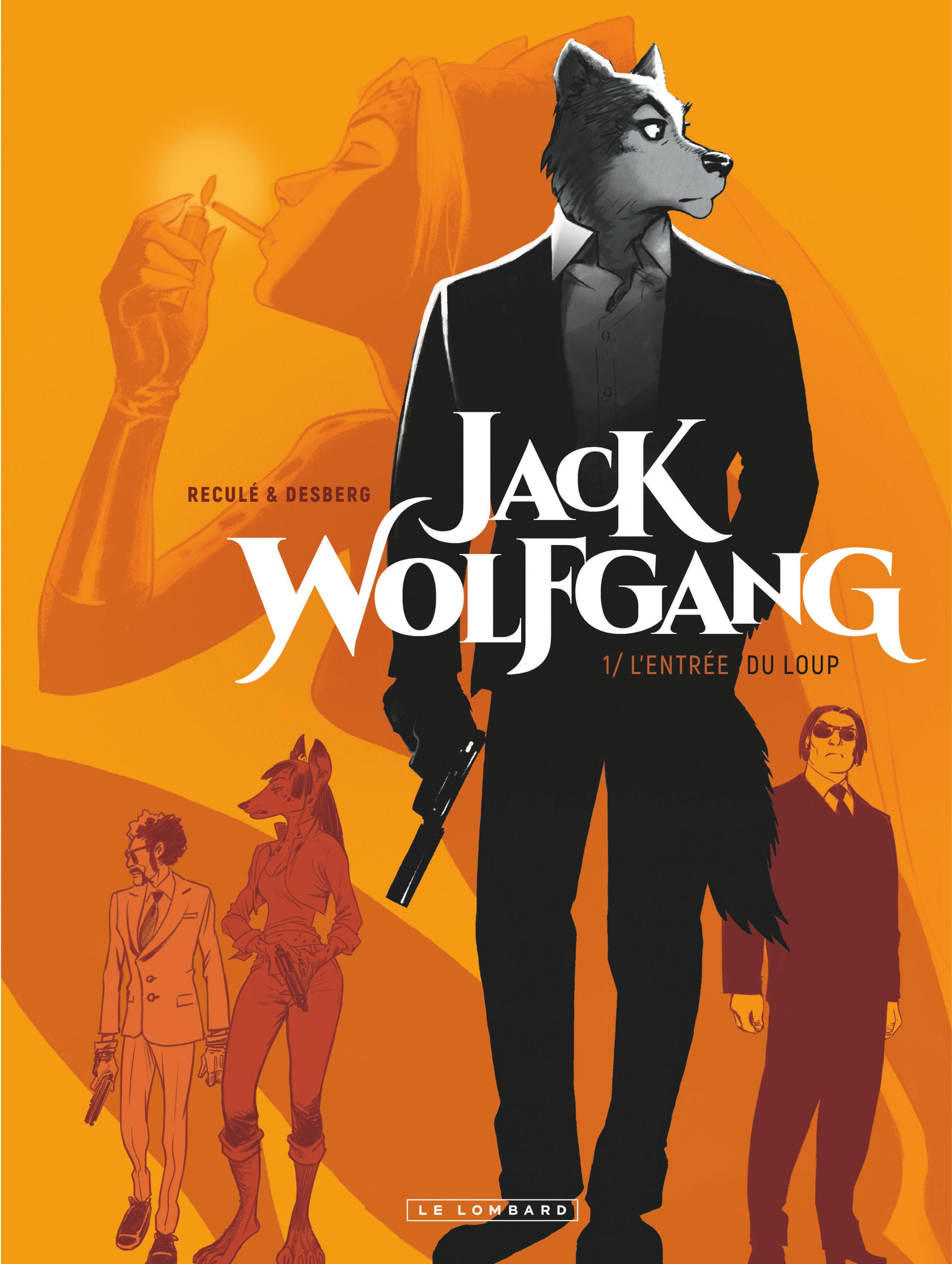 JACK WOLFGANG - T1 - L'ENTREE DU LOUP