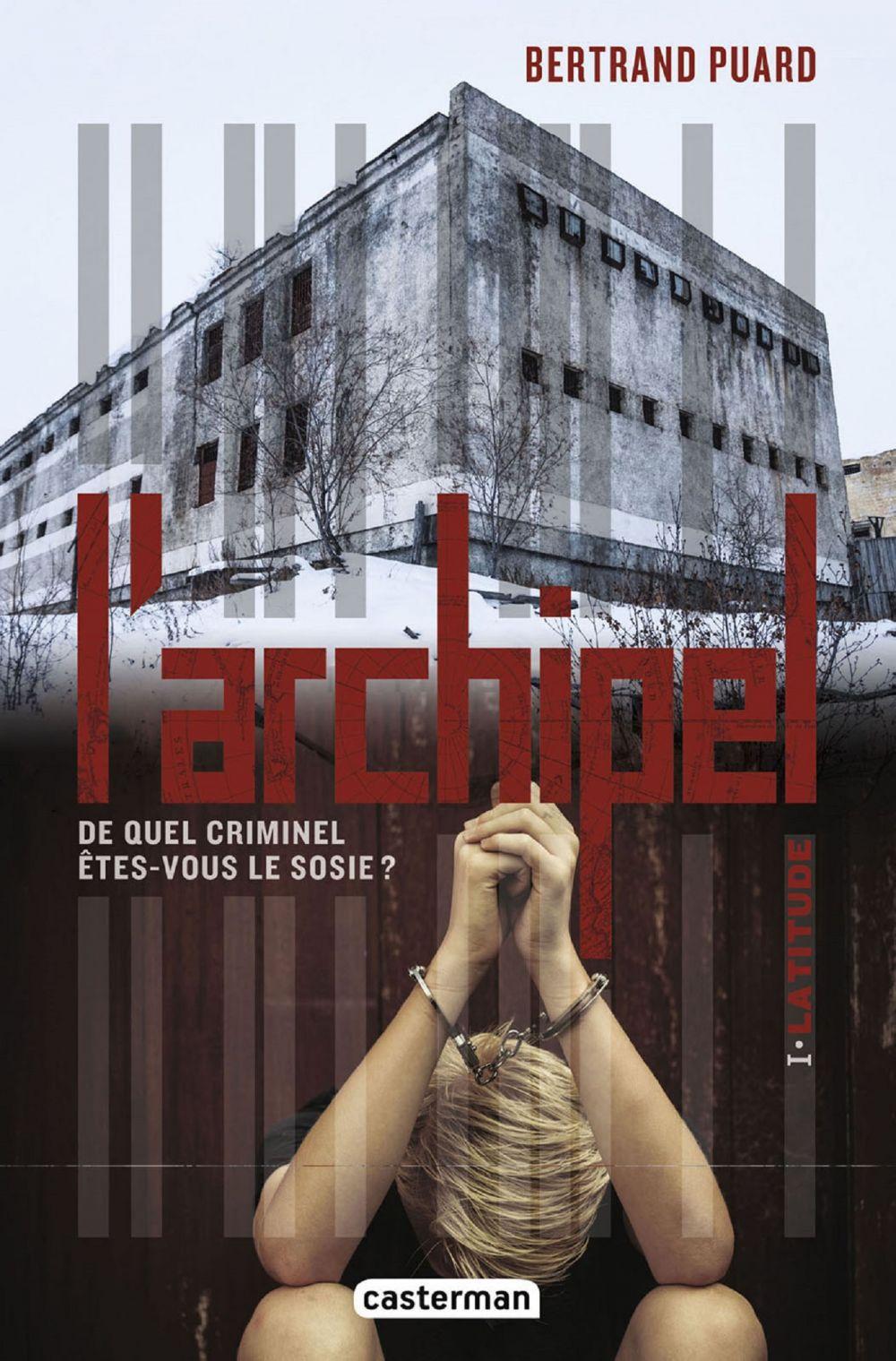 L'archipel (Tome 1) - Latitude | Puard, Bertrand