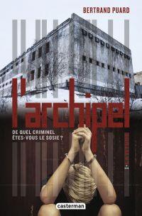 L'archipel (Tome 1) - Latitude | Puard, Bertrand. Auteur