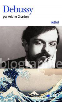 Debussy | Charton, Ariane. Auteur