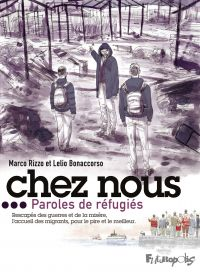 Chez nous. Paroles de réfugiés | Rizzo, Marco (1983-....). Auteur