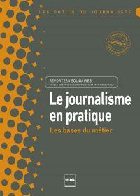 JOURNALISME EN PRATIQUE (LE)
