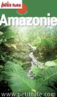 Amazonie 2013 Petit Futé