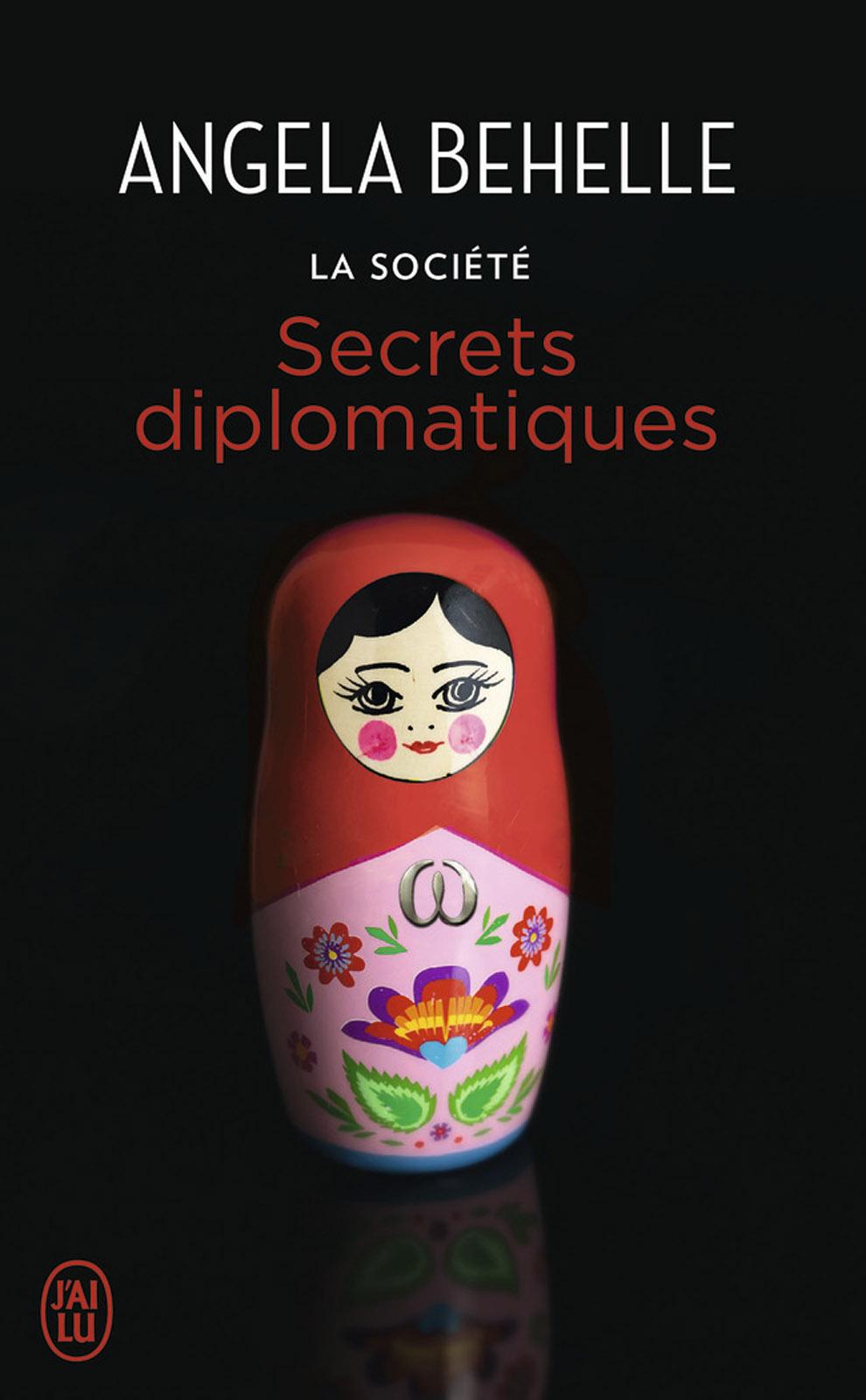 La Société (Tome 9) - Secrets diplomatiques