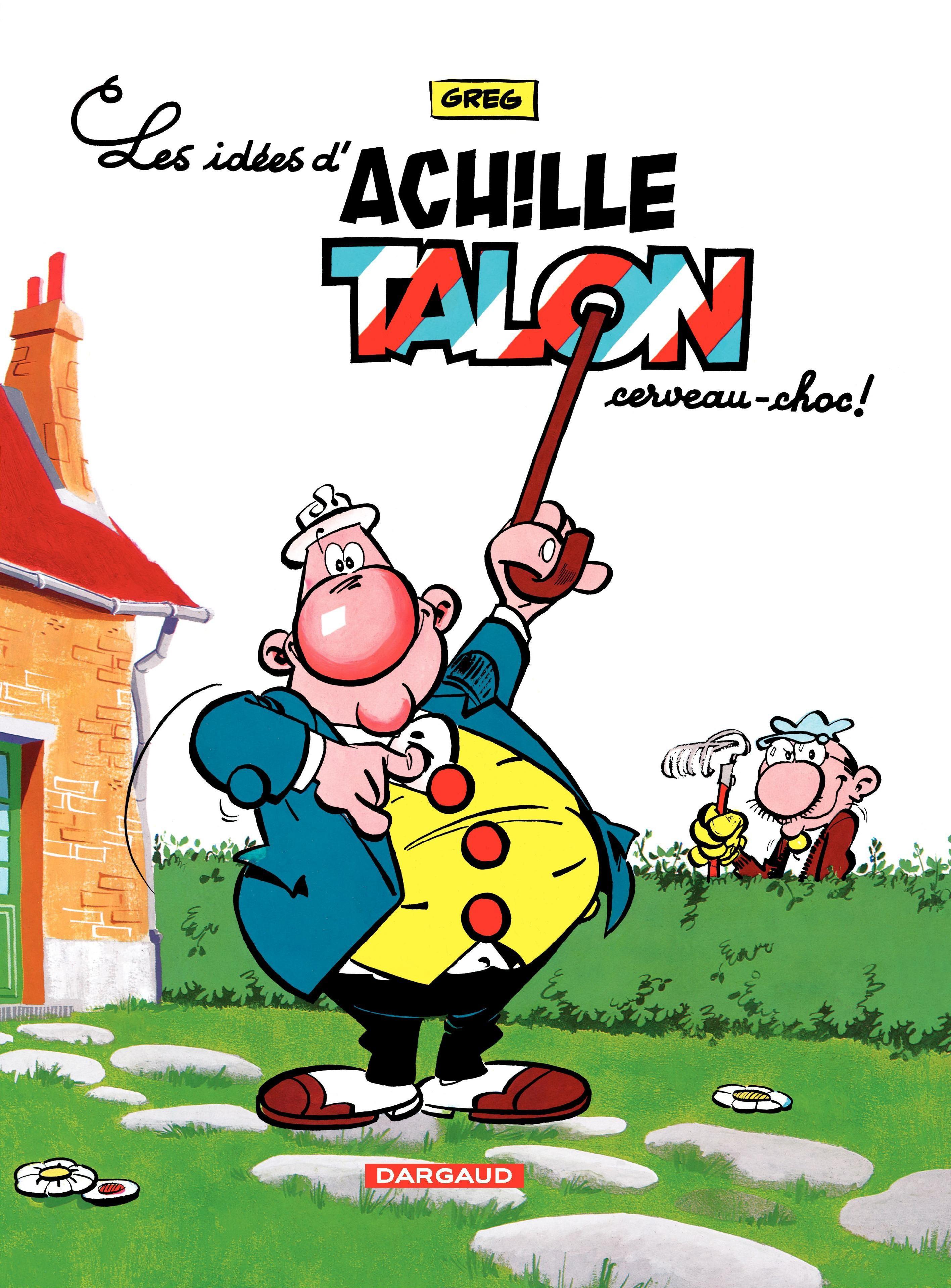 Achille Talon - Tome 1 - Idées d'Achille Talon, cerveau choc (Les)