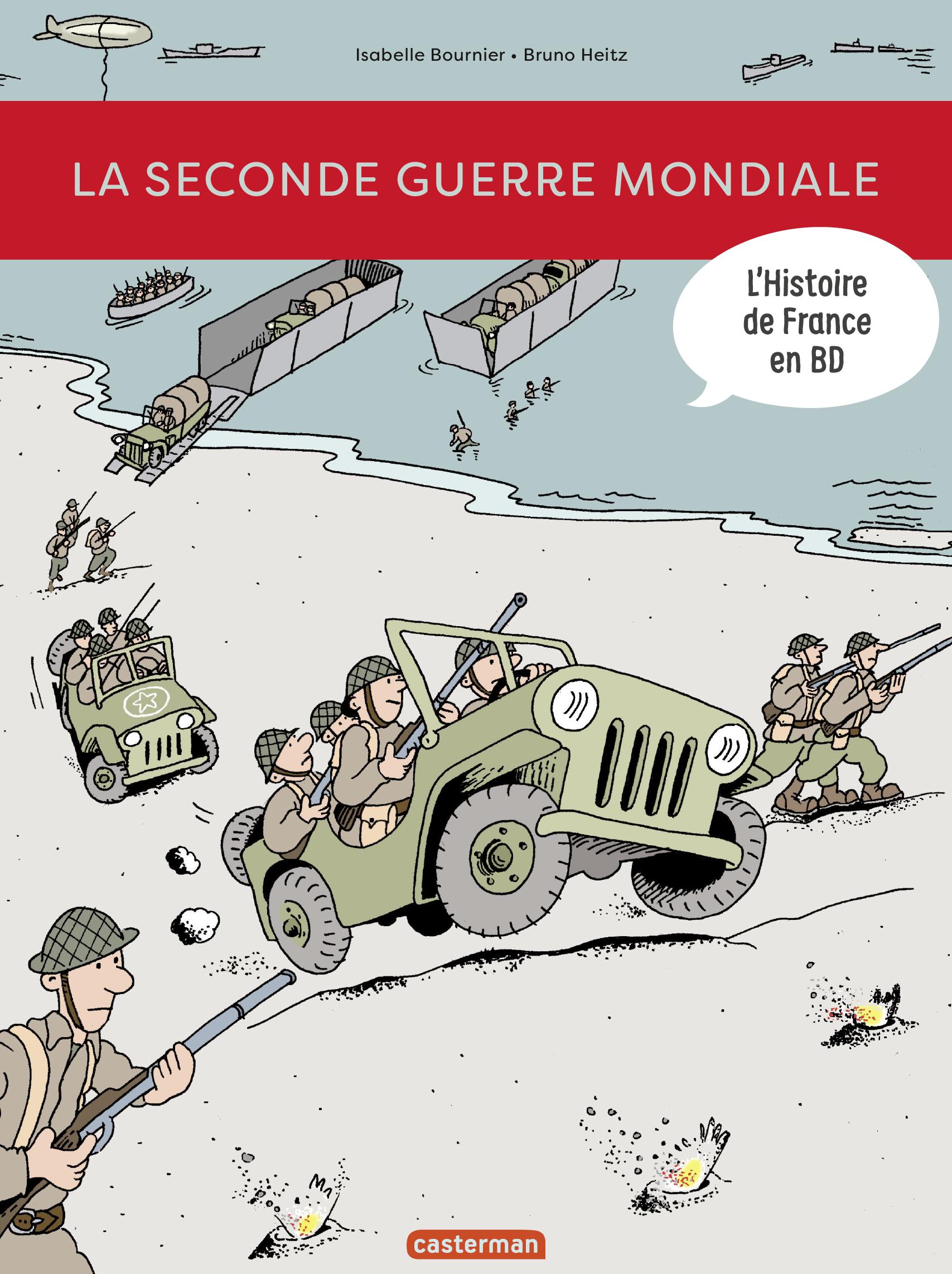 L'Histoire de France en BD - La Seconde Guerre mondiale | Bournier, Isabelle