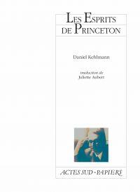 Les Esprits de Princeton | Kehlmann, Daniel (1975-....). Auteur