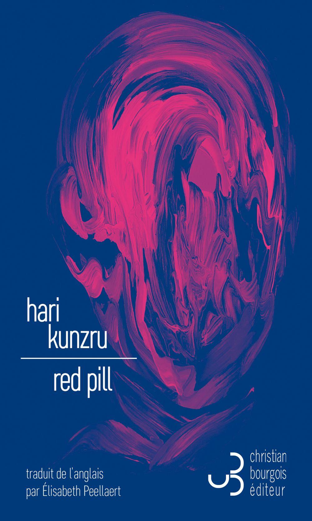 Red Pill | Kunzru, Hari (1969-....). Auteur