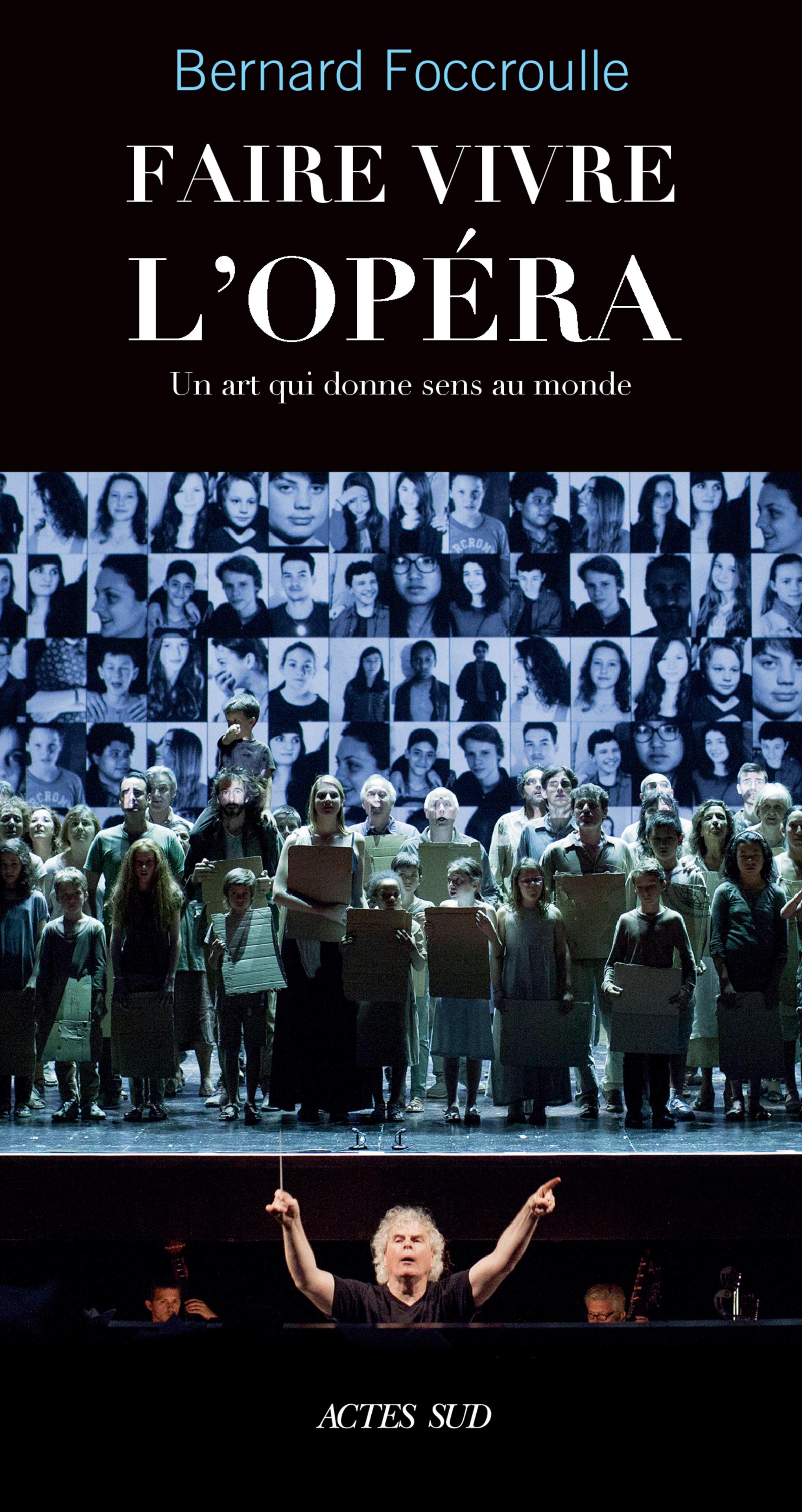 Faire vivre l'opéra