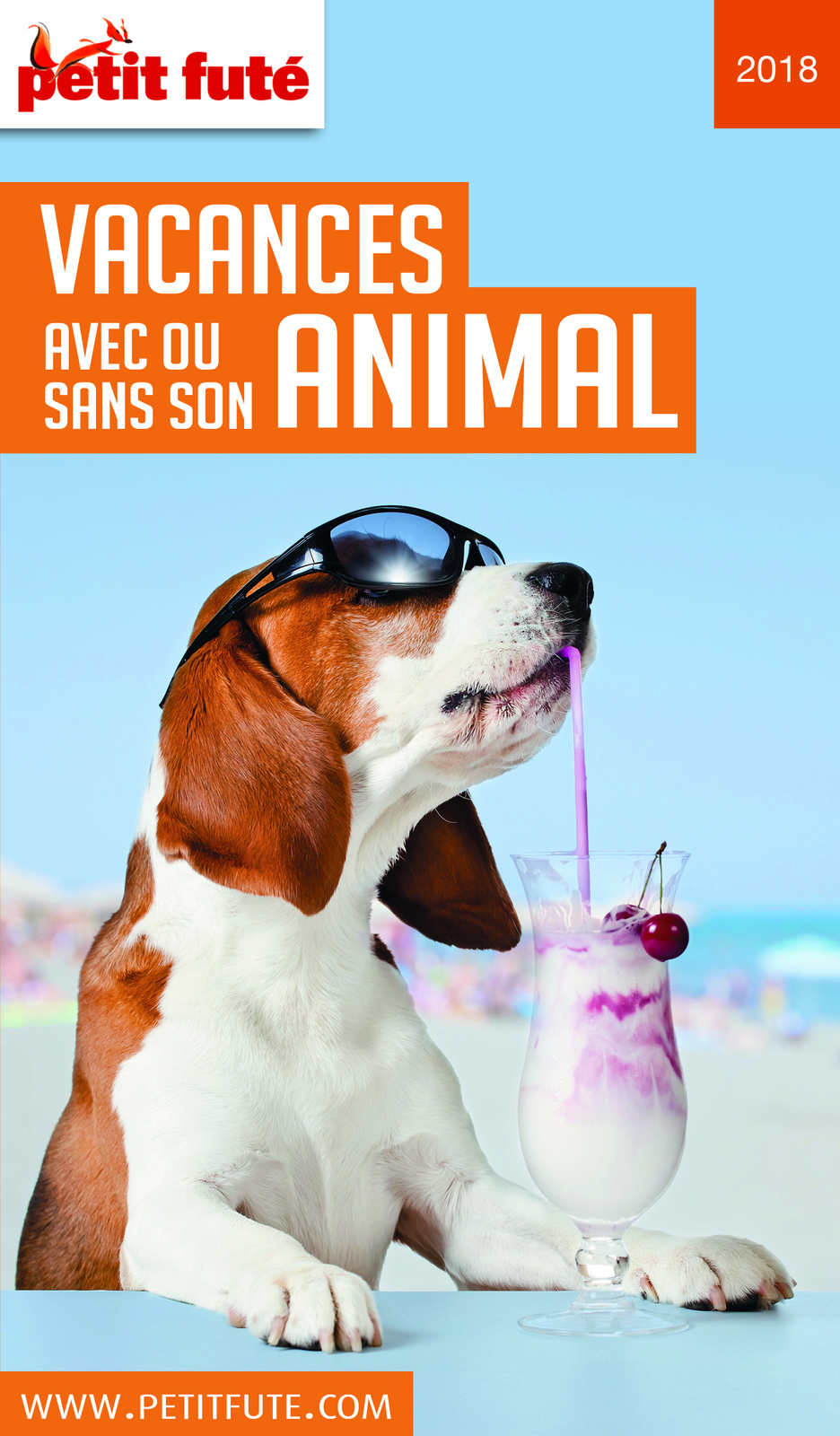 VACANCES AVEC OU SANS SON ANIMAL 2018 Petit Futé | Auzias, Dominique