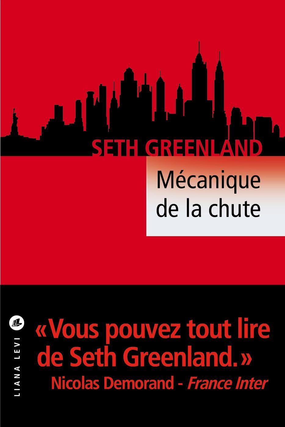 Mécanique de la chute | Greenland, Seth. Auteur