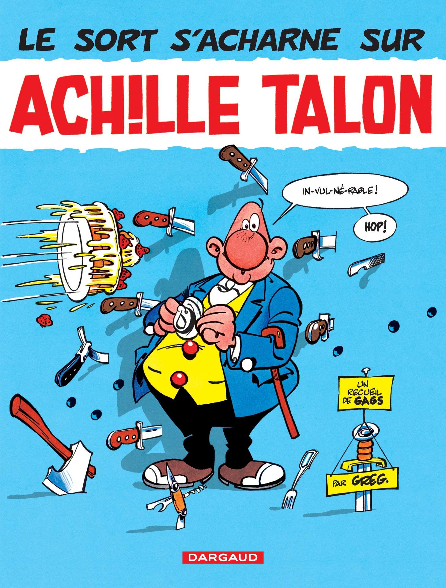 Achille Talon - Tome 22 - Le sort s'acharne sur Achille Talon