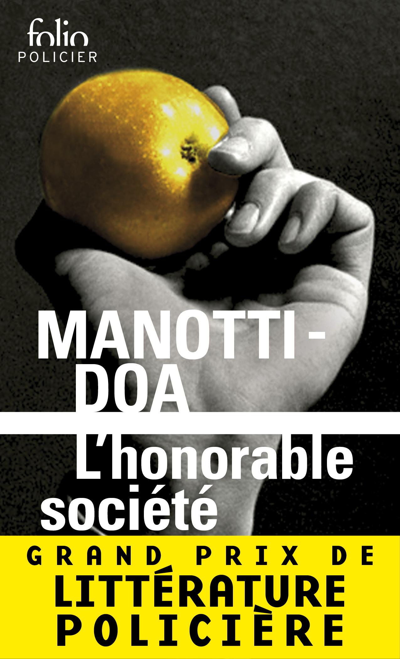 L'honorable société | Manotti, Dominique