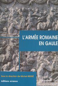 L'armée romaine en Gaule