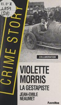 Violette Morris, la gestapiste