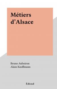 Métiers d'Alsace