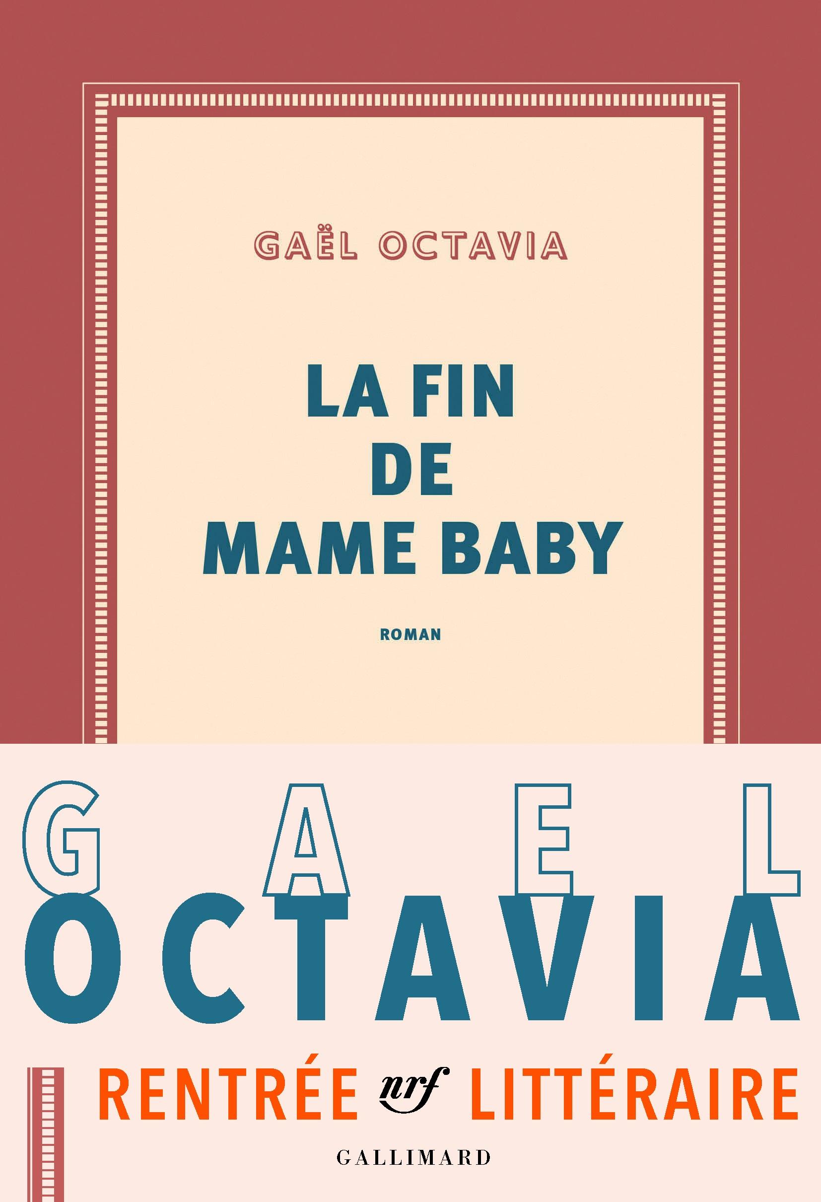 La fin de Mame Baby | Octavia, Gaël