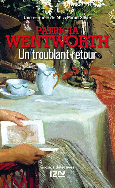 Un troublant retour   WENTWORTH, Patricia
