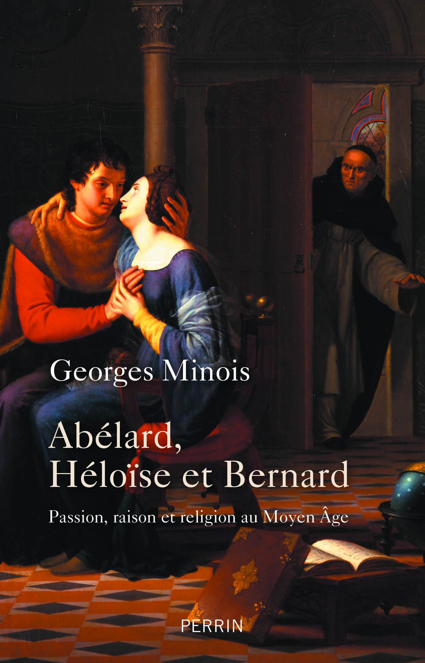 Abélard, Héloïse et Bernard