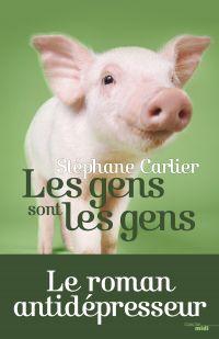 Les gens sont les gens | Carlier, Stéphane (1969-....). Auteur
