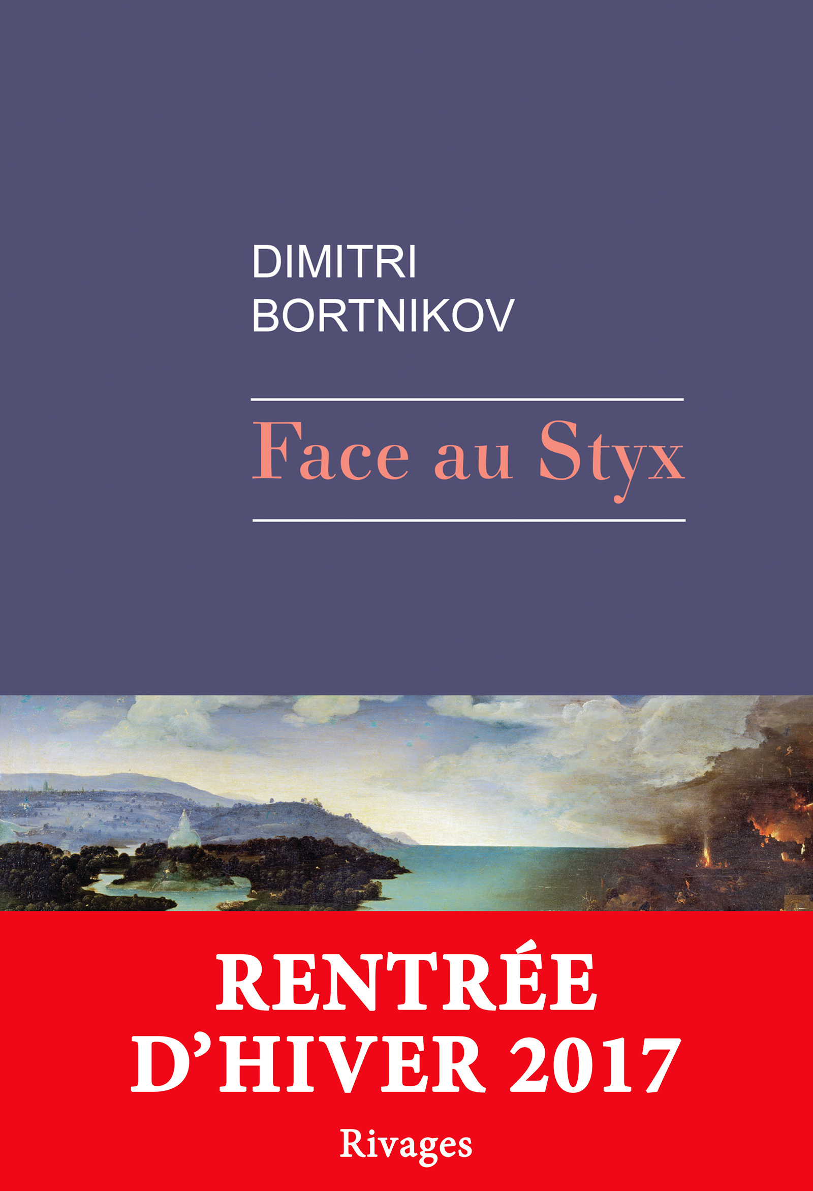 Face au Styx   Bortnikov, Dimitri