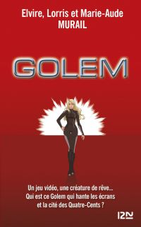 Golem : L'intégrale