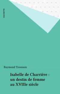 Isabelle de Charrière : un ...
