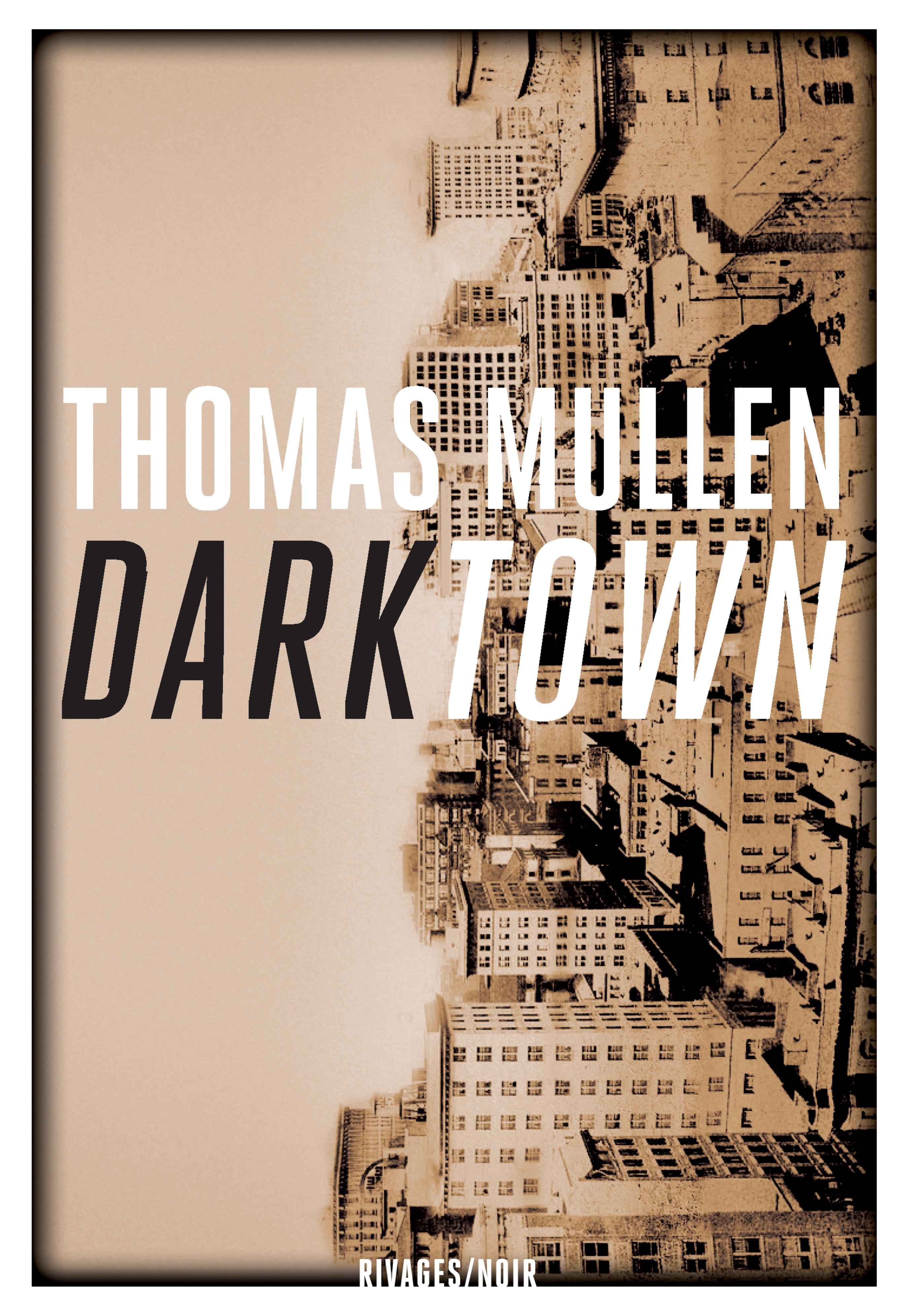 Darktown | Mullen, Thomas