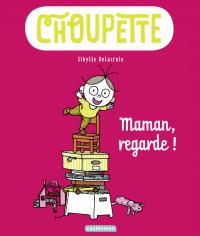 Choupette (Tome 2)  - Maman...