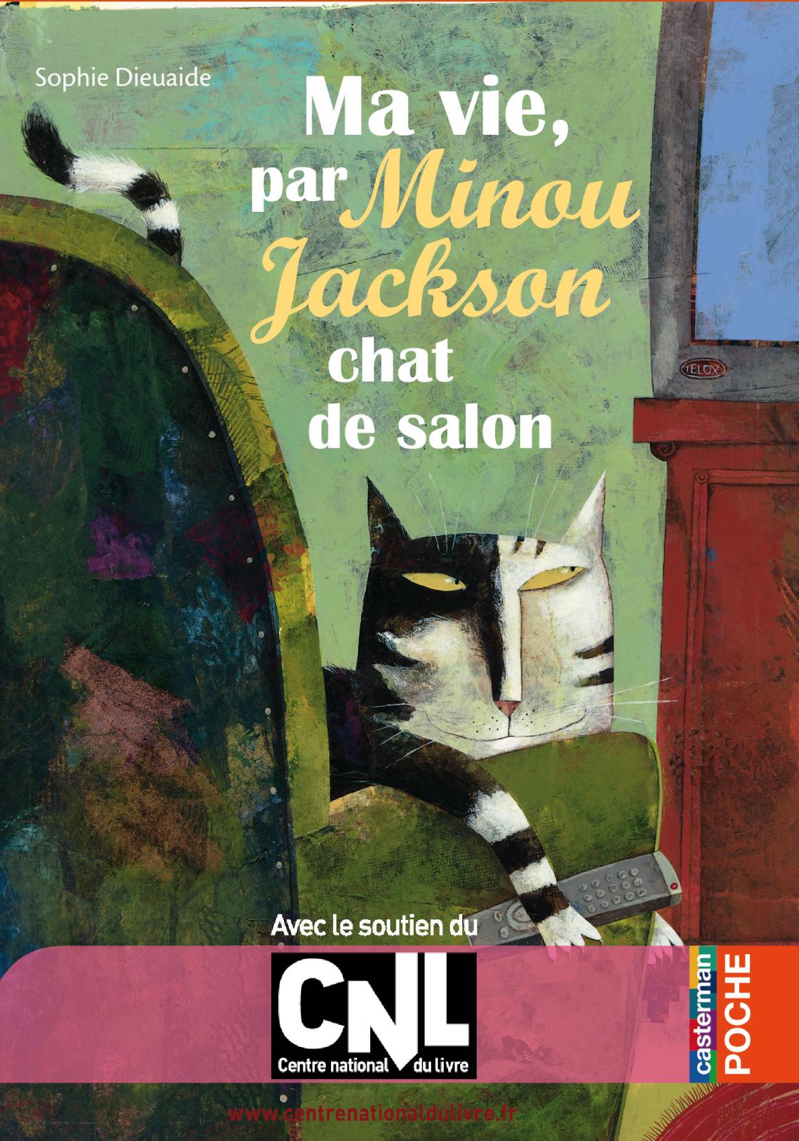 Ma vie, par Minou Jackson, chat de salon