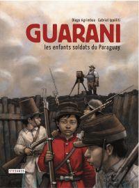 Guarani, Les enfants soldat...