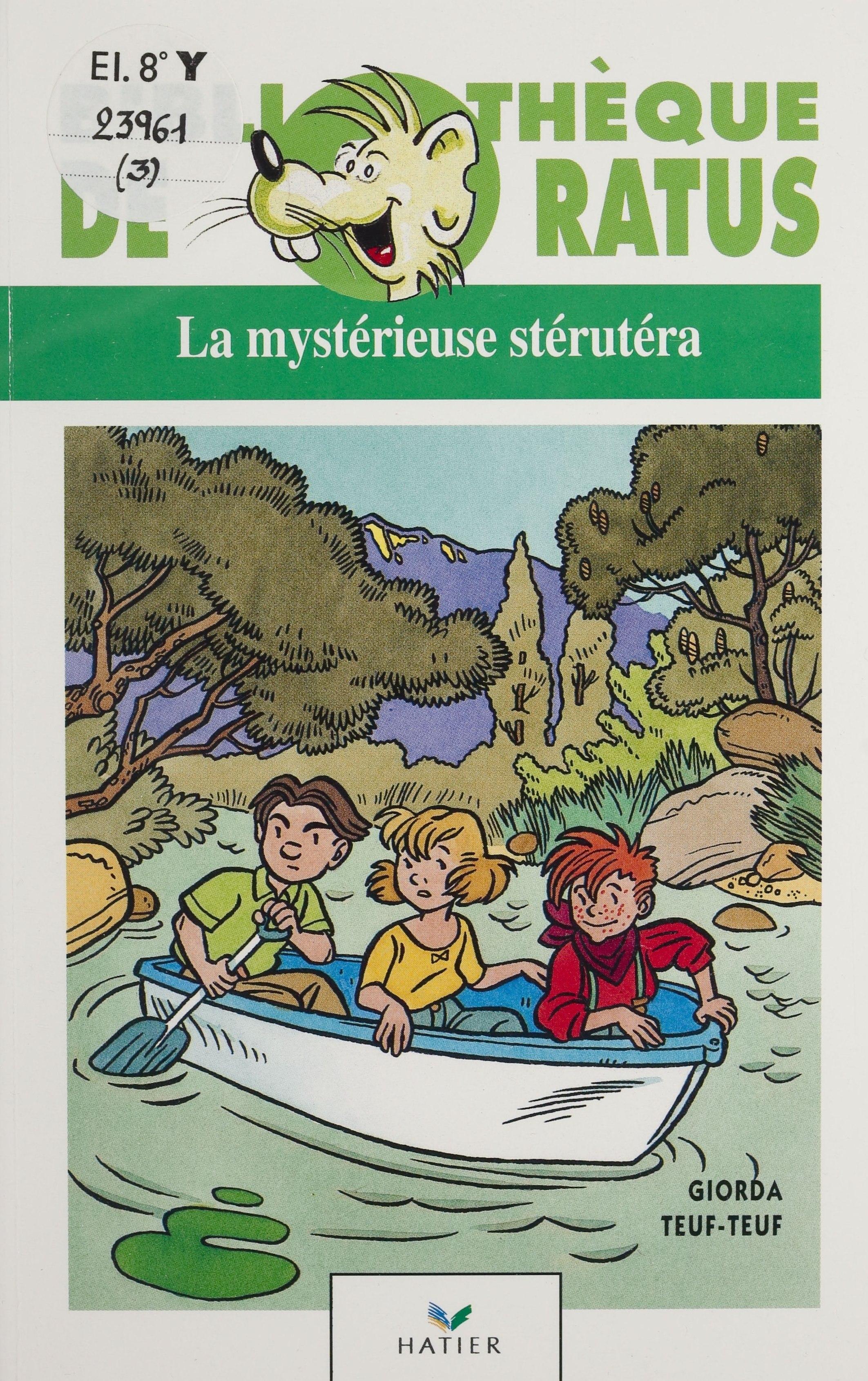 La Mystérieuse Stérutéra