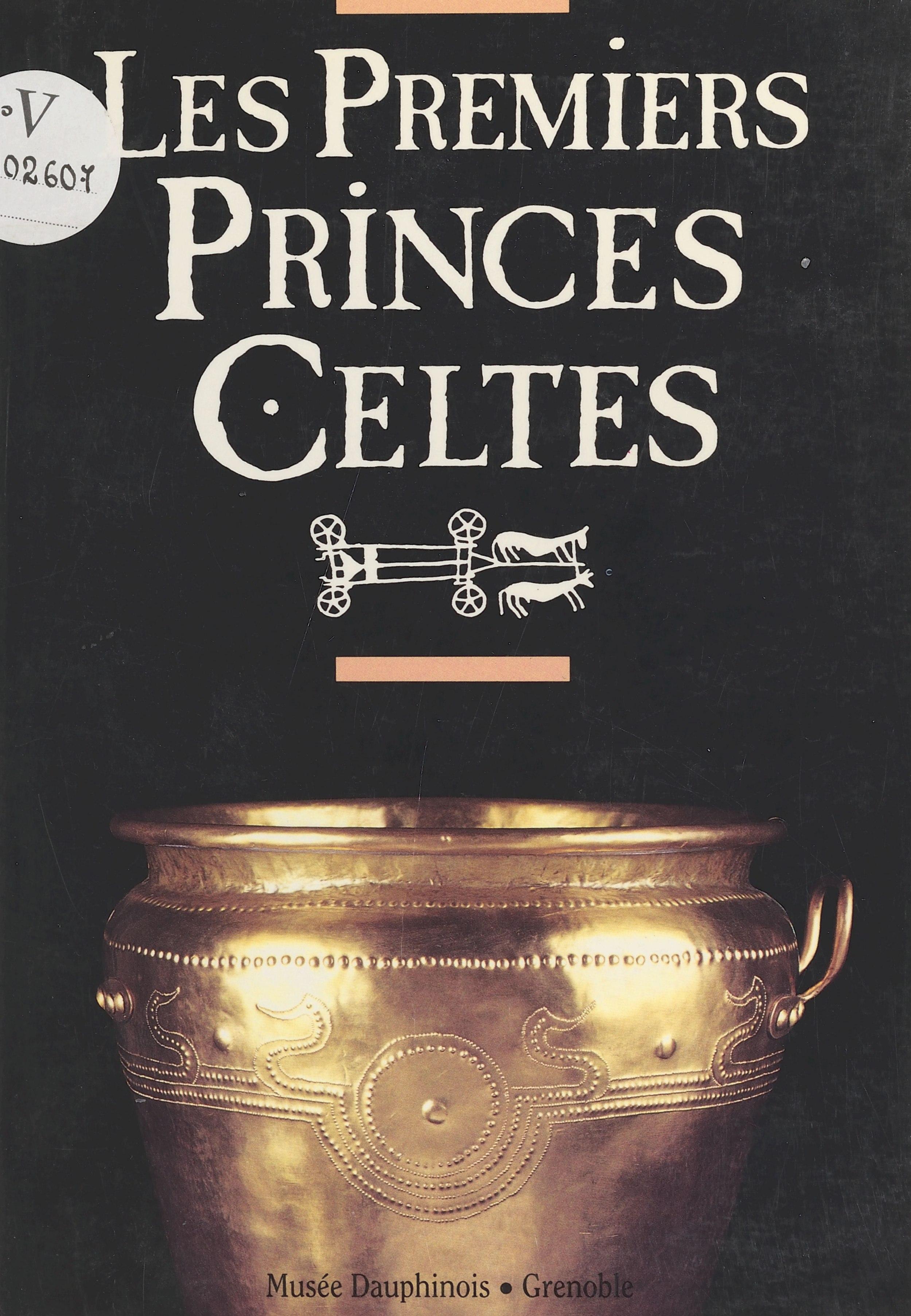 Les premiers princes celtes (2000 à 750 av. J.-C.) : autour de la tombe de Saint-Romain-de-Jalionas