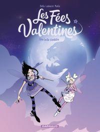 Les Fées Valentines  - tome 3 - Une belle s'embête | Béka