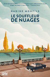 Le souffleur de nuages | Monfils, Nadine (1953-....). Auteur