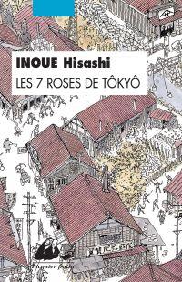 Les 7 Roses de Tôkyô