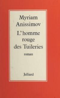 L'homme rouge des Tuileries