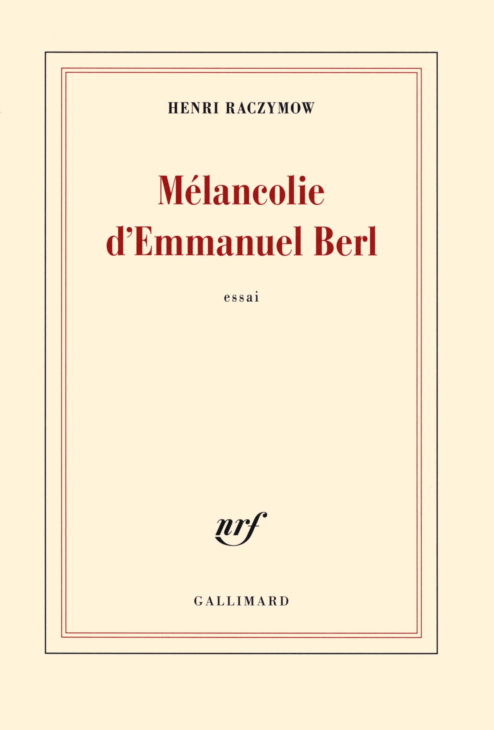 Mélancolie d'Emmanuel Berl