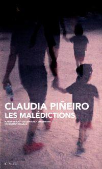 Les Malédictions | Pineiro, Claudia. Auteur