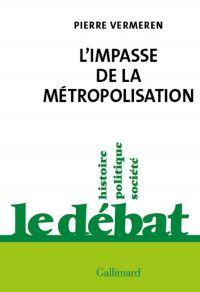 L'impasse de la métropolisa...
