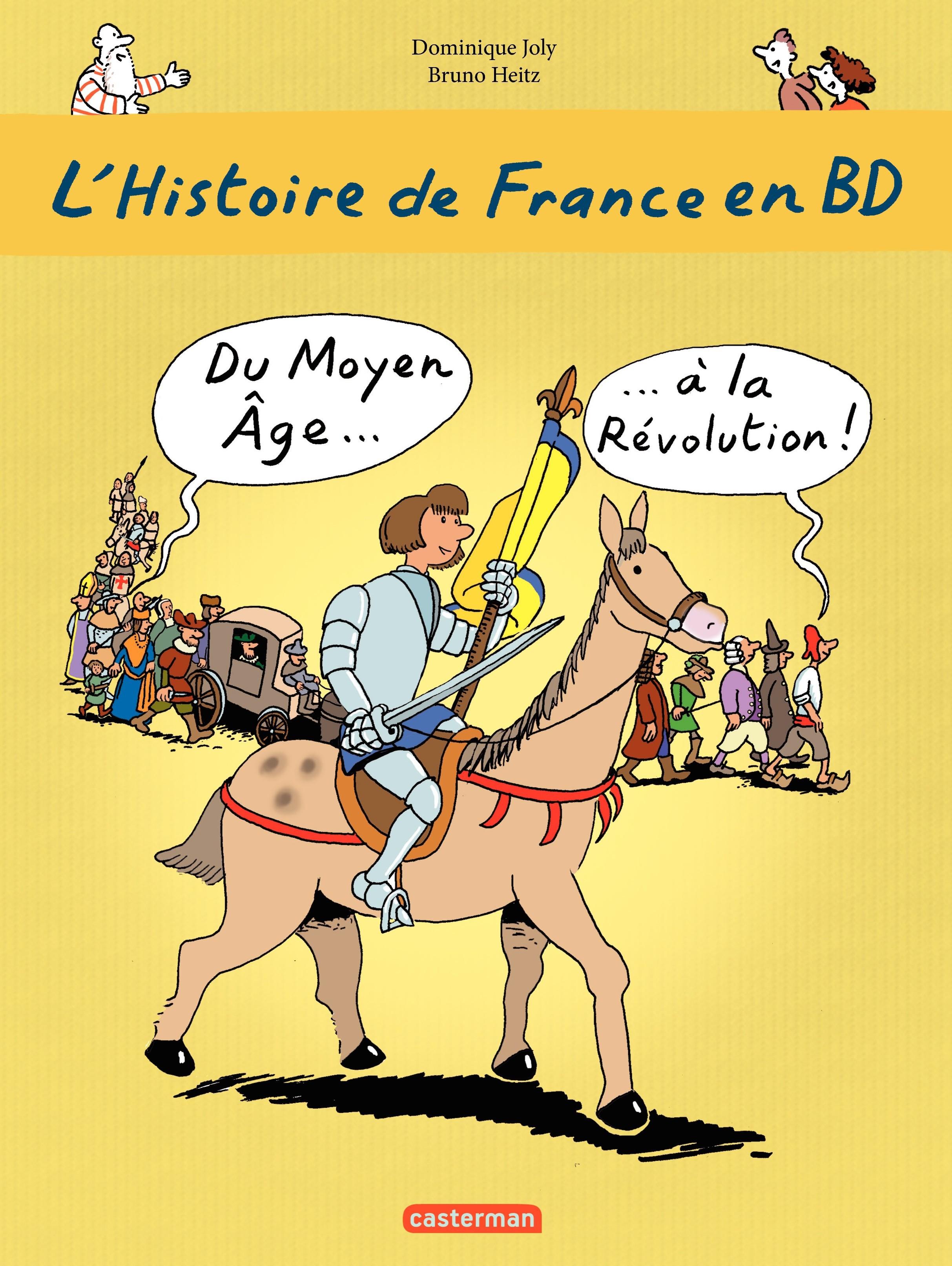 L'histoire de France en BD - Du Moyen-Âge à la Révolution