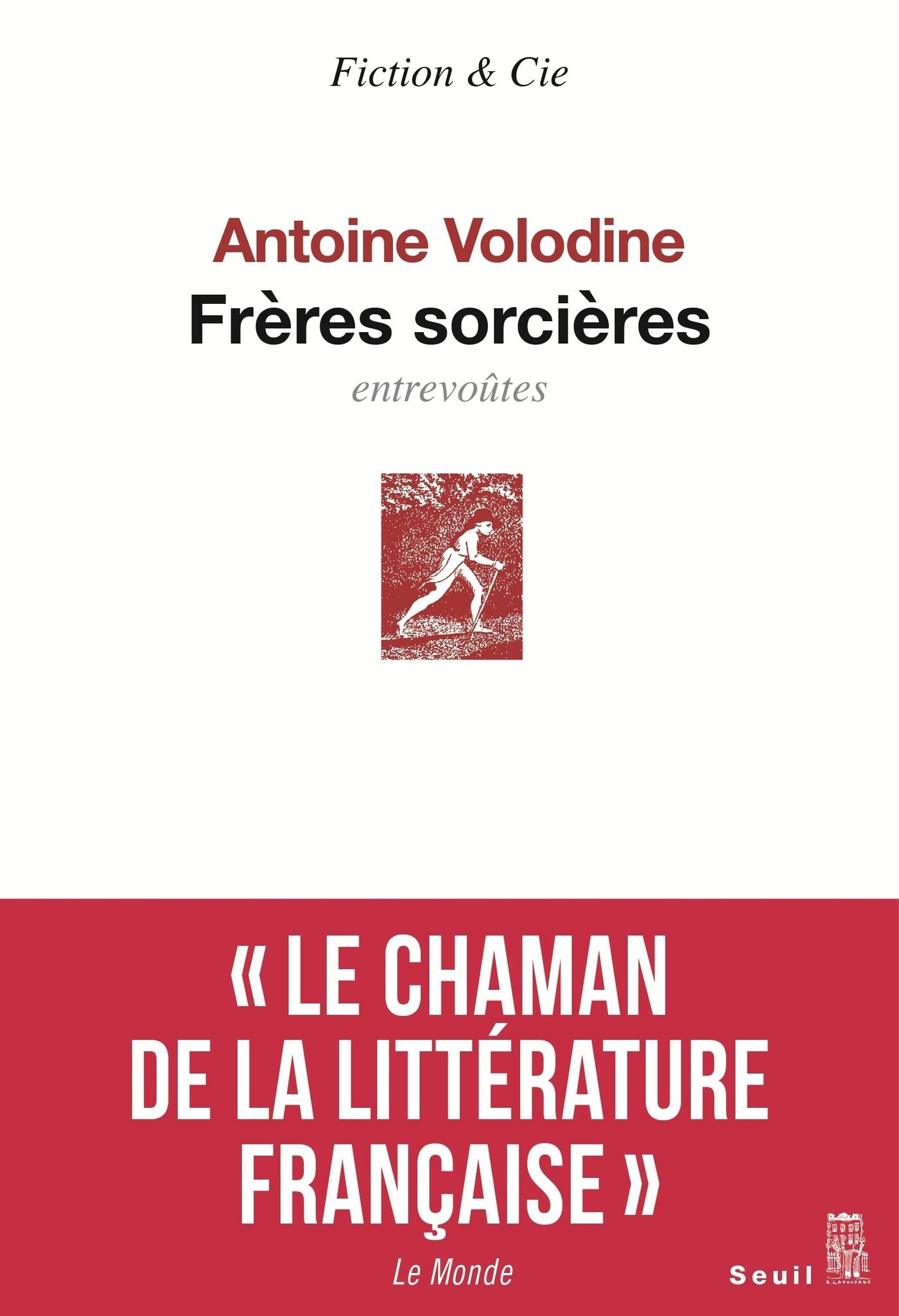 Frères sorcières | Volodine, Antoine