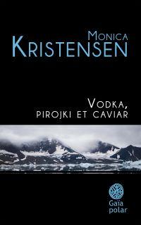 Image de couverture (Vodka, pirojki et caviar)