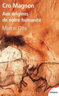 Cro Magnon | Otte, Marcel. Auteur