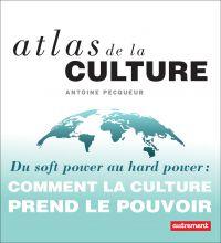 Atlas de la culture. Du sof...