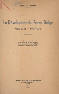 La dévaluation du Franc bel...